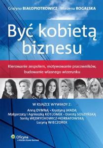 Grażyna Białopiotrowicz - Być kobietą biznesu